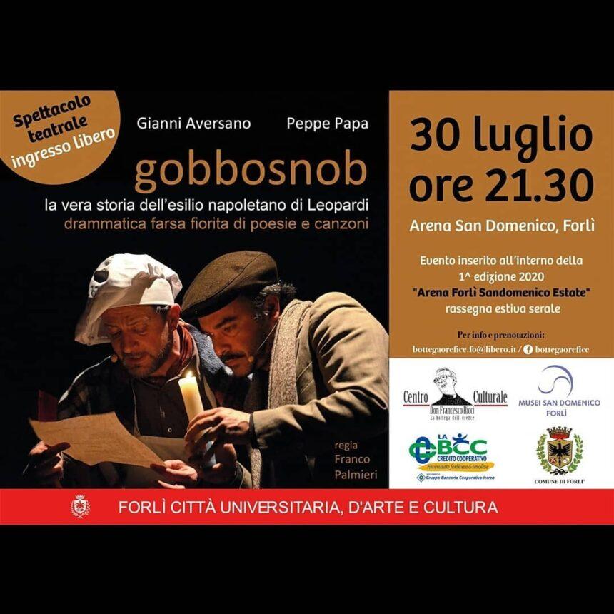 """""""GOBBOSNOB - La vera storia dell'esilio napoletano di Leopardi, drammatica farsa fiorita di poesie e canzoni"""""""