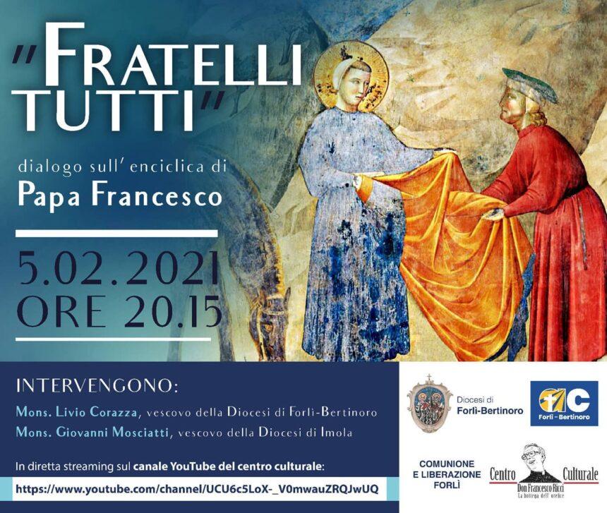 """""""FRATELLI TUTTI - dialogo sull'enciclica di Papa Francesco"""""""